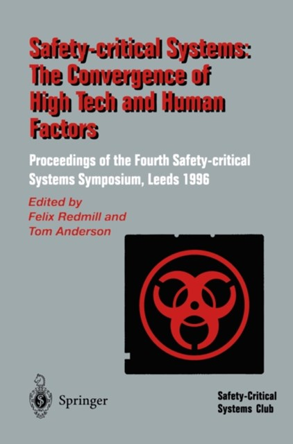 (ebook) Safety-Critical Systems: The Convergence of High Tech and Human Factors