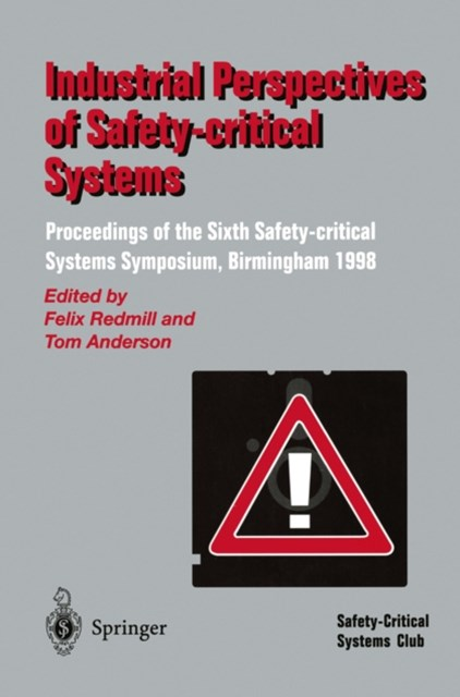 (ebook) Industrial Perspectives of Safety-critical Systems
