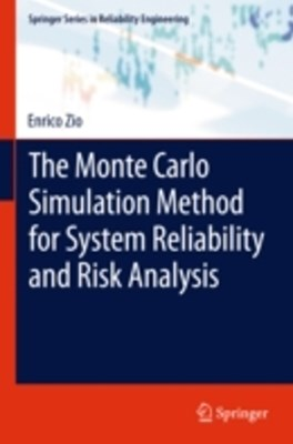 Monte Carlo Simulation Method for System Reliability and Risk Analysis