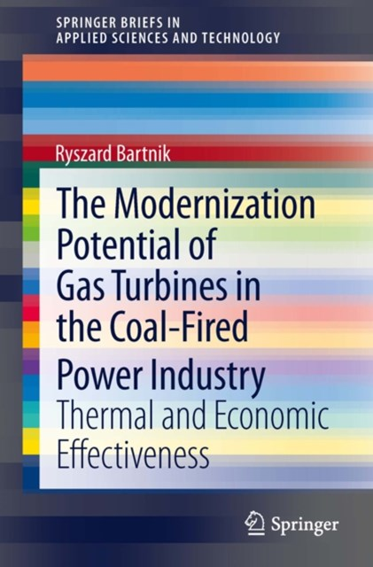 Modernization Potential of Gas Turbines in the Coal-Fired Power Industry