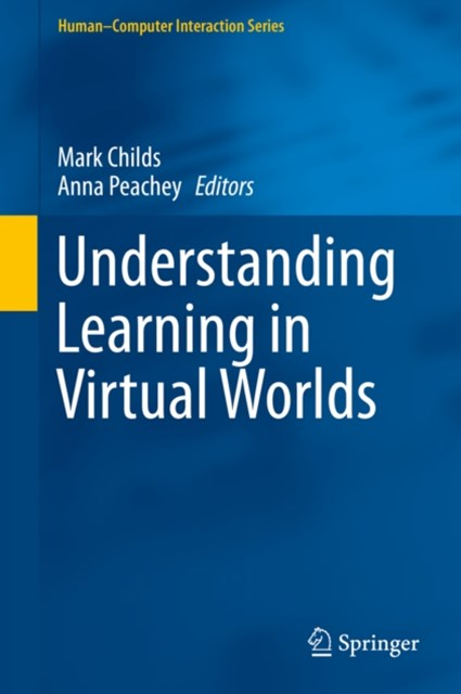 Understanding Learning in Virtual Worlds