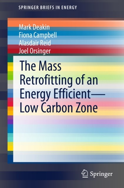 Mass Retrofitting of an Energy Efficient-Low Carbon Zone