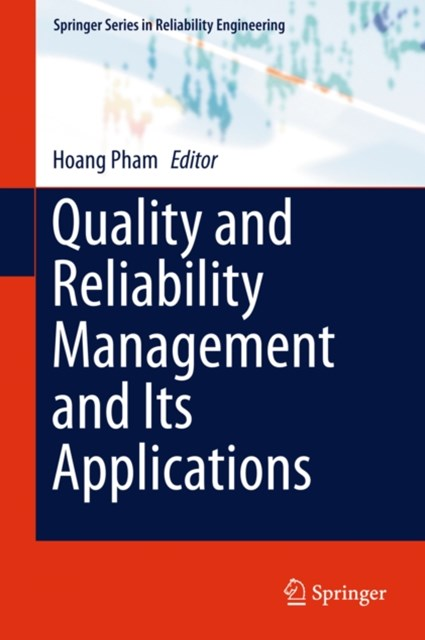Quality and Reliability Management and Its Applications