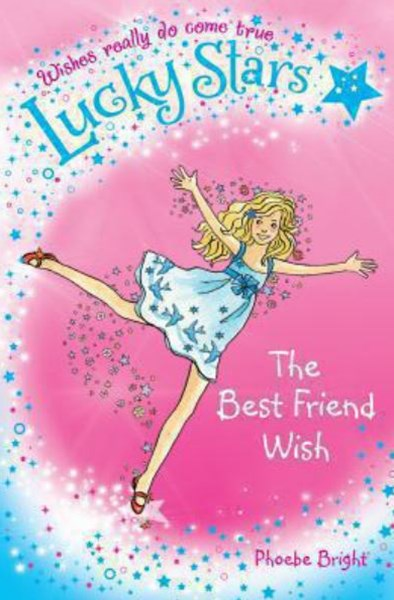 The Best Friend Wish: Lucky Stars 1