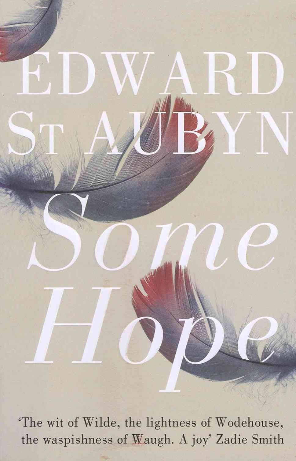 Some Hope: A Patrick Melrose Novel 3