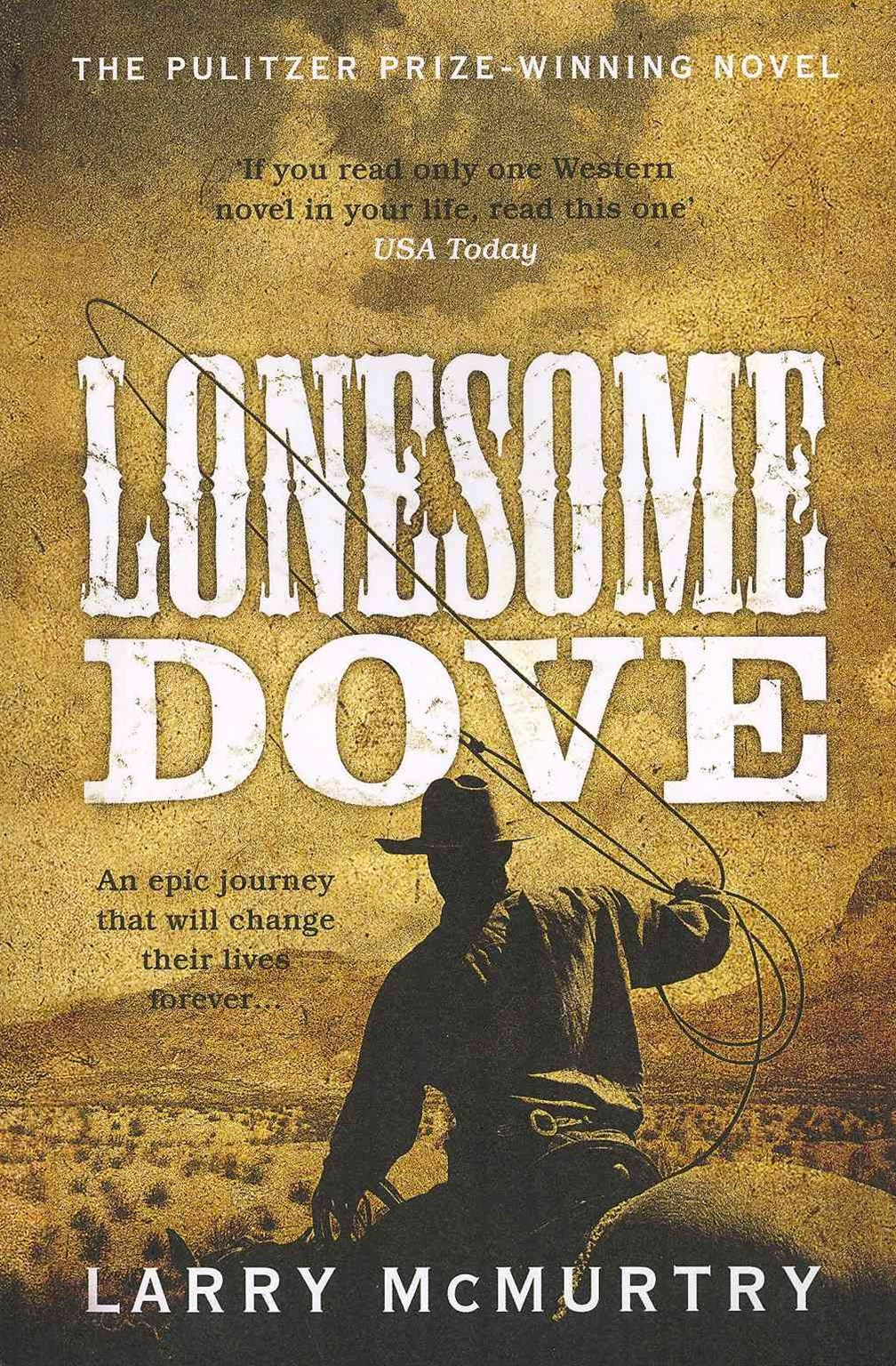 Lonesome Dove: Lonesome Dove 3