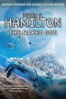 The Naked God: Night's Dawn Trilogy 3