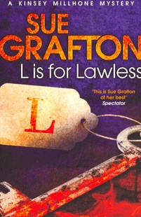 L is for Lawless: A Kinsey Millhone Novel 12 by Sue Grafton (9781447212331) - PaperBack - Crime Mystery & Thriller