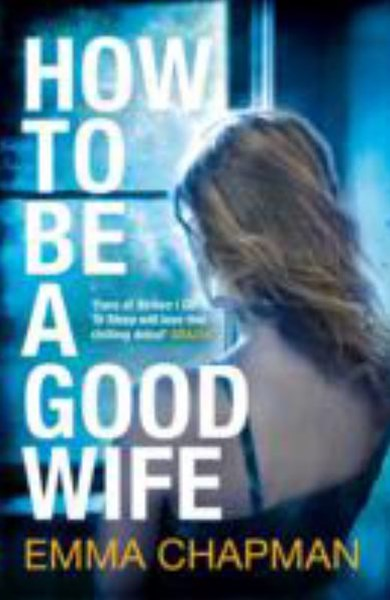 How To Be a Good Wife