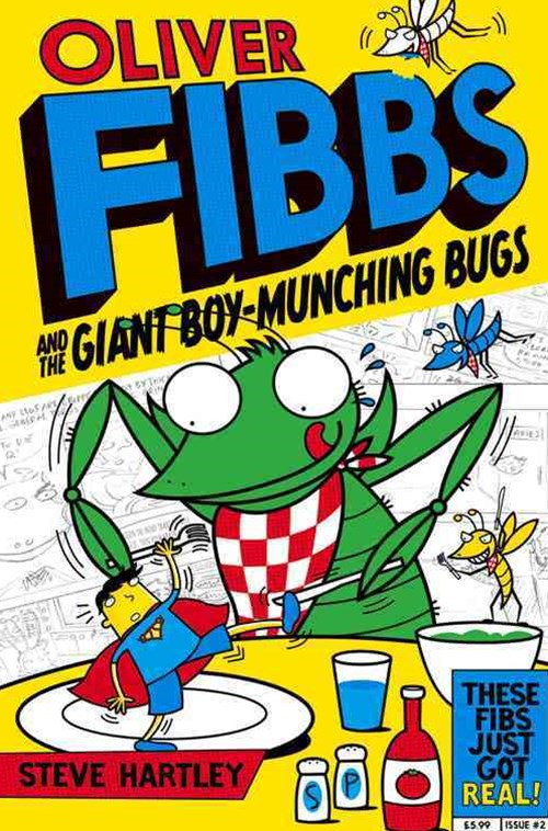 The Giant Boy-Munching Bugs: Oliver Fibbs 2