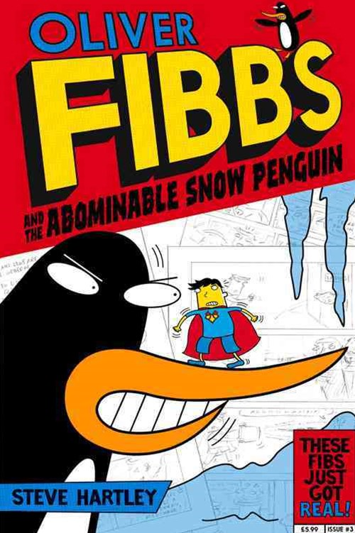 The Abominable Snow Penguin: Oliver Fibbs 3