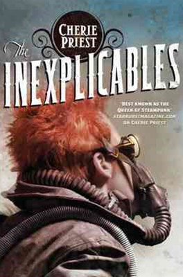 The Inexplicables: The Clockwork Century 4