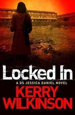 Locked In: A DS Jessica Daniel Novel 1