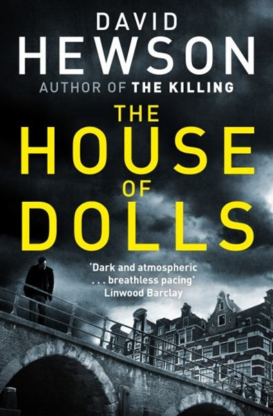 The House of Dolls: A Pieter Vos Novel 1