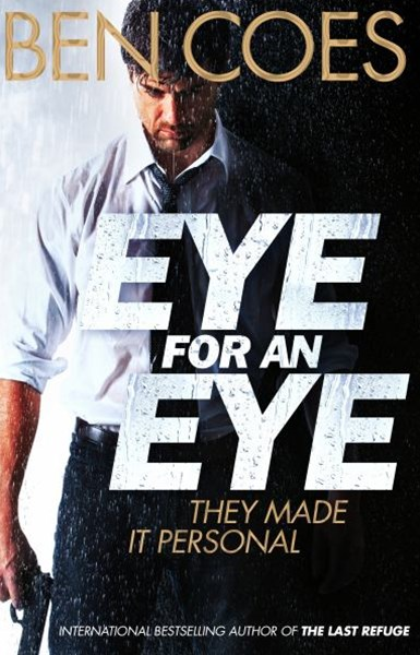 Eye for an Eye: A Dewey Andreas Novel 4