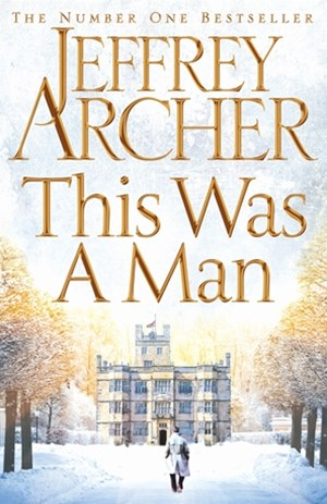 This Was a Man: The Clifton Chronicles 7