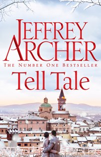 Tell Tale by Jeffrey Archer (9781447252290) - HardCover - Crime Mystery & Thriller