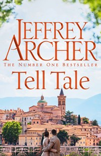 Tell Tale by Jeffrey Archer (9781447252313) - PaperBack - Crime Mystery & Thriller