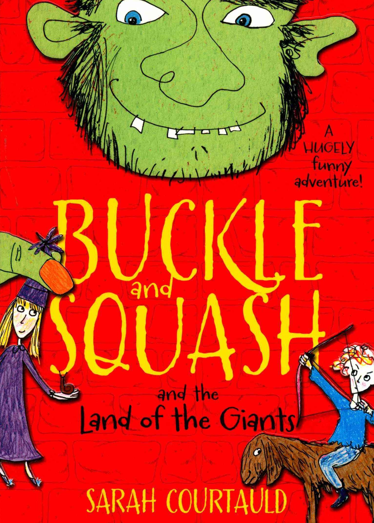 Buckle and Squash and the Land of the Giants: Book 2