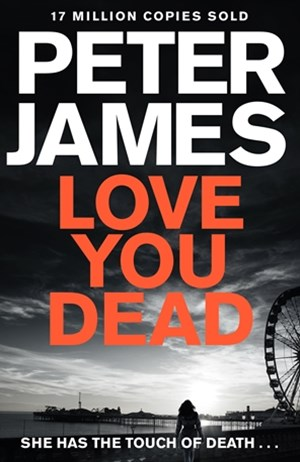 Love You Dead (Roy Grace, Book 12)
