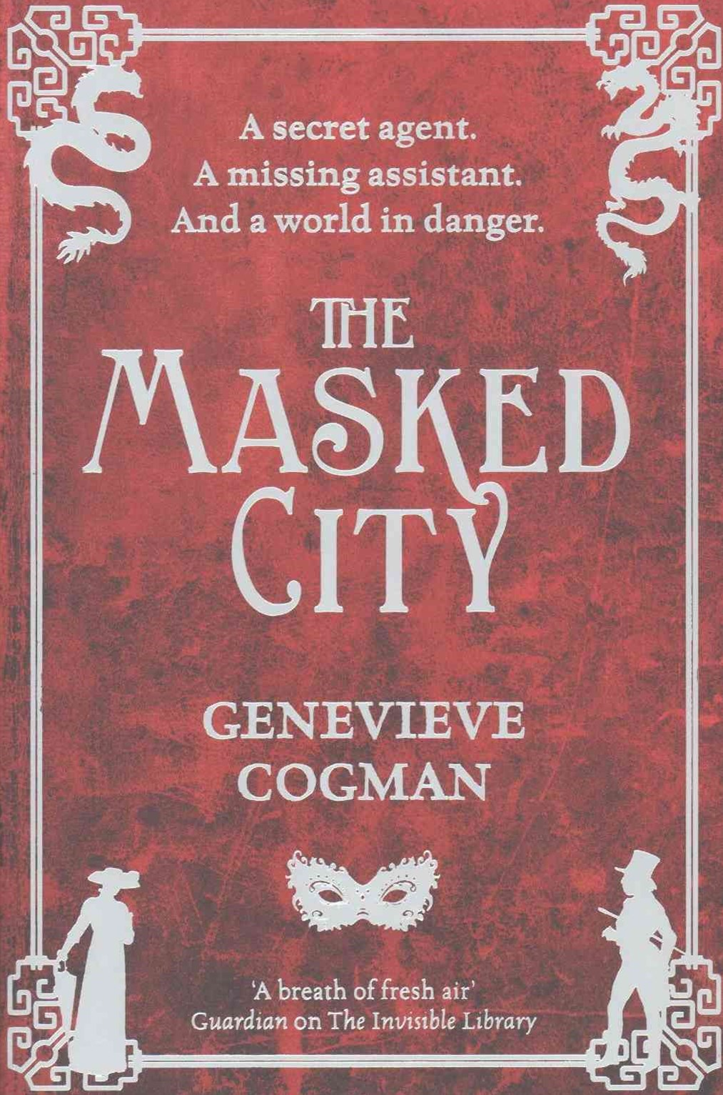 The Masked City: The Invisible Library 2