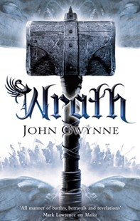 Wrath: The Faithful and the Fallen 4 by John Gwynne (9781447259701) - PaperBack - Fantasy
