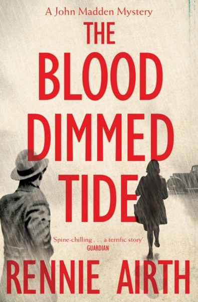 The Blood-Dimmed Tide: A John Madden Novel 2
