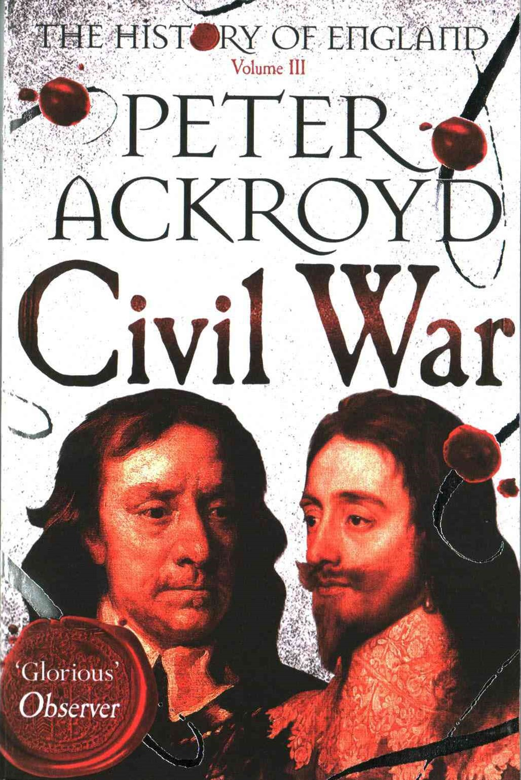 Civil War: The History of England Volume 3
