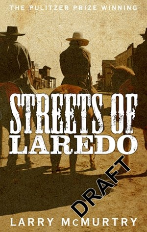 Streets of Laredo: Lonesome Dove 4