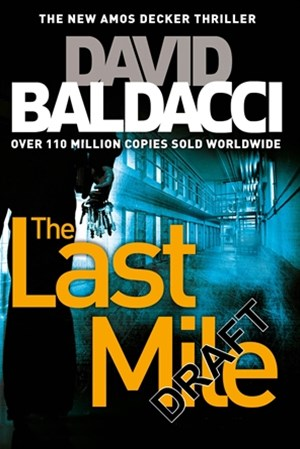 The Last Mile (Amos Decker Book 2)