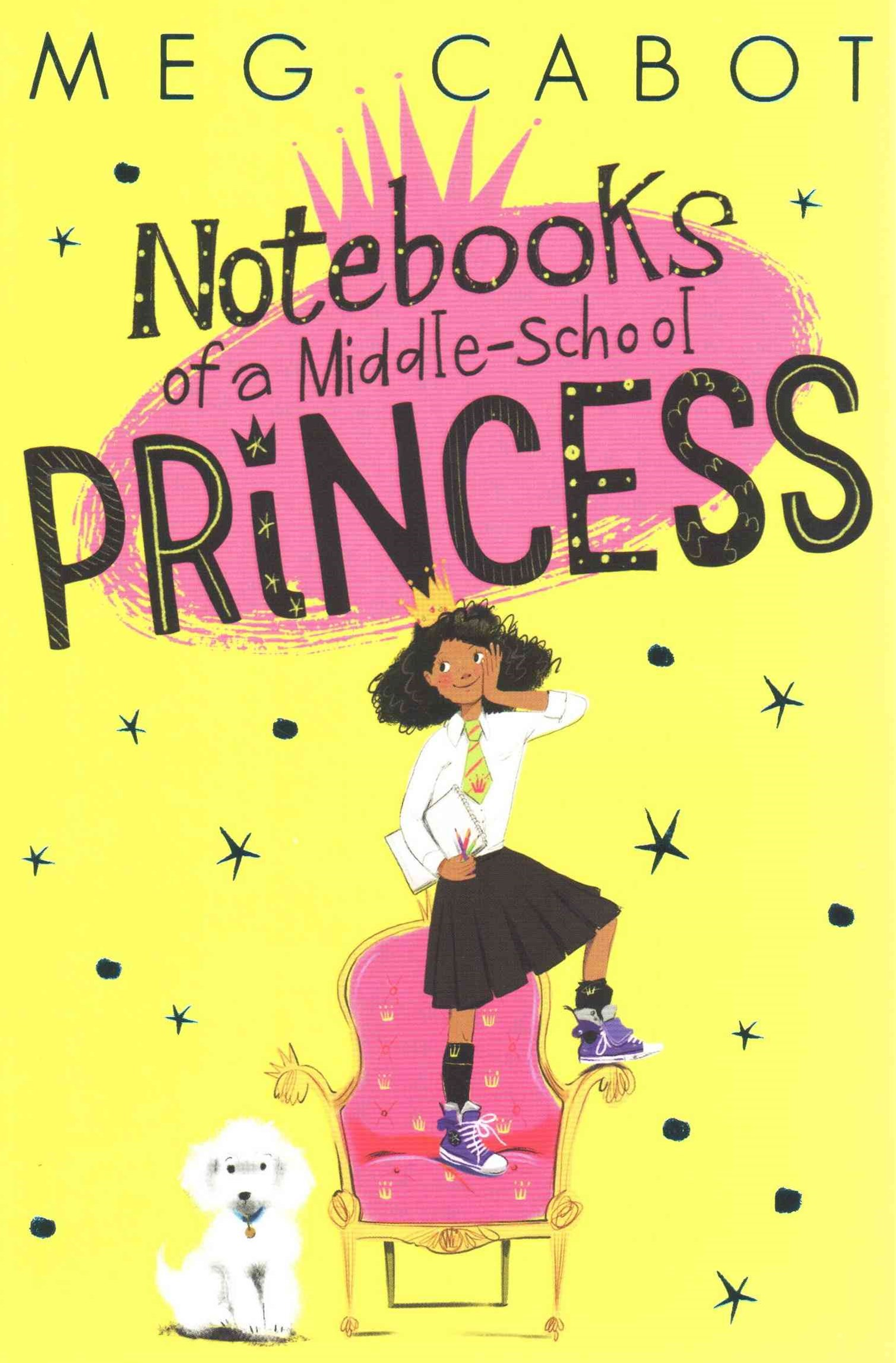 Notebooks of a Middle-School Princess: Book 1