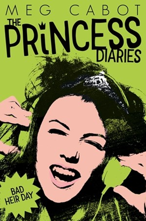 The Princess Diaires 9: Bad Heir Day