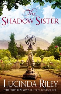 The Shadow Sister: Book 3 by Lucinda Riley (9781447288626) - PaperBack - Romance Historical Romance