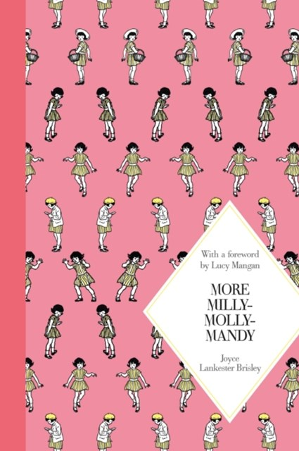 More Milly-Molly-Mandy: Macmillan Classics Edition