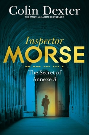 The Secret of Annexe 3: An Inspector Morse Mystery 7