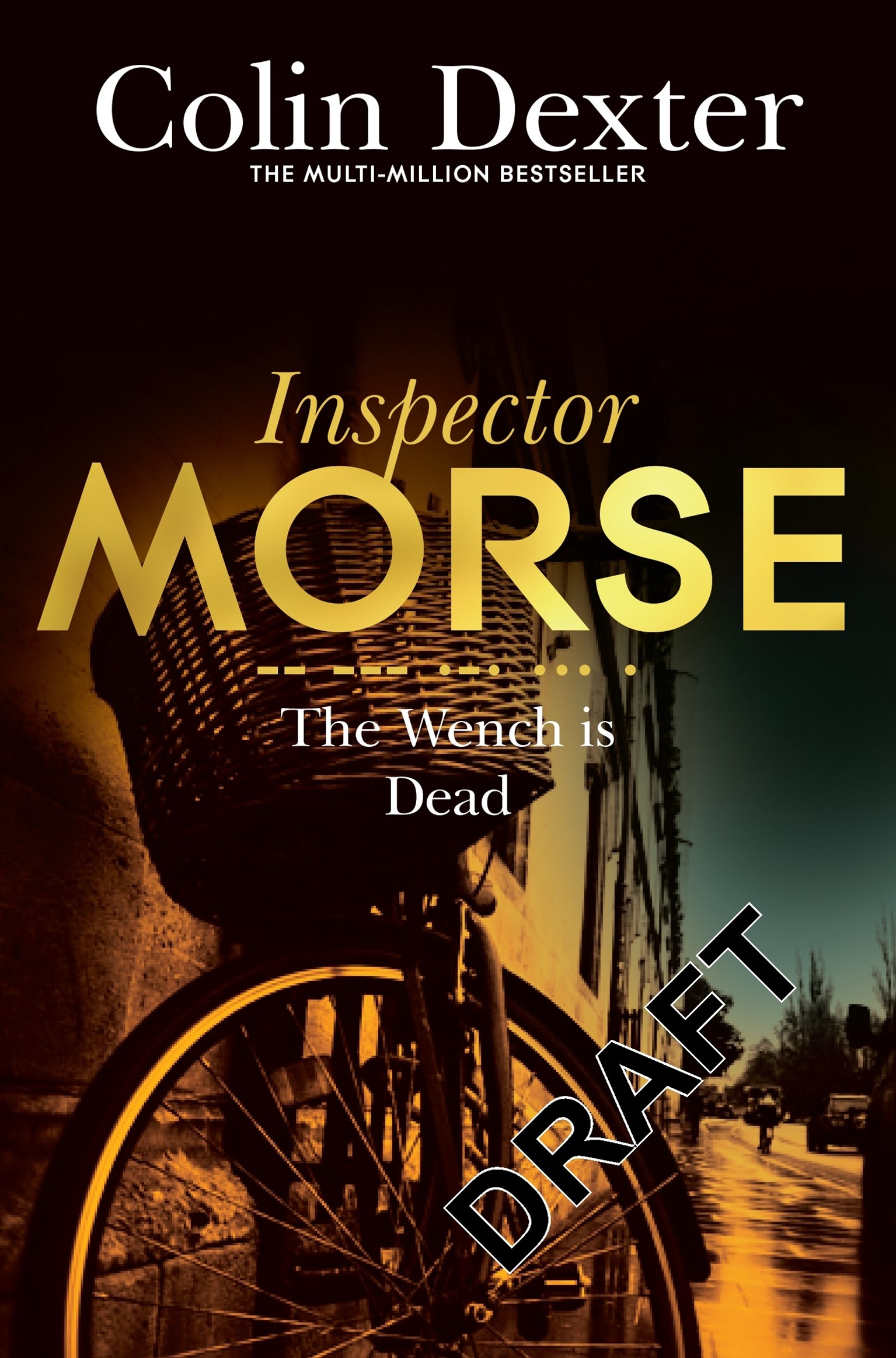 The Wench is Dead: An Inspector Morse Mystery 8