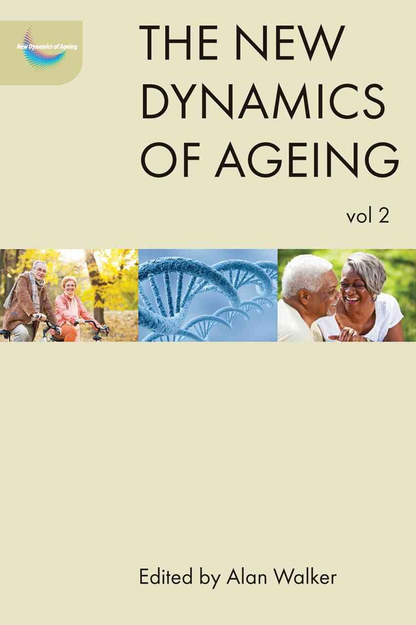 The new dynamics of ageing volume 2