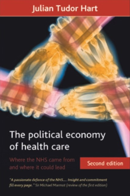political economy of health care (Second Edition)