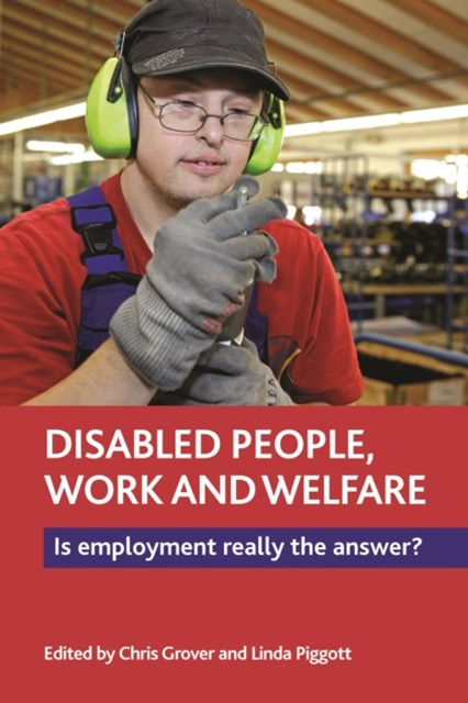 (ebook) Disabled people, work and welfare