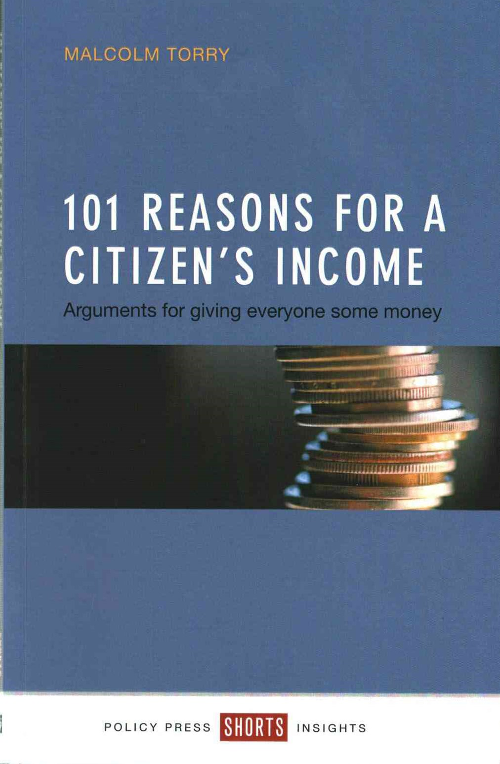 101 reasons for a Citizen's Income