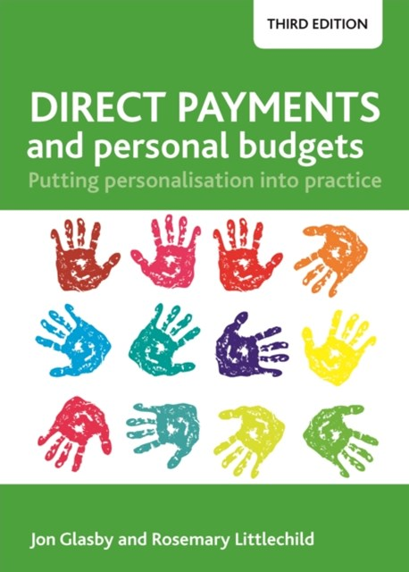 Direct payments and personal budgets (third edition)