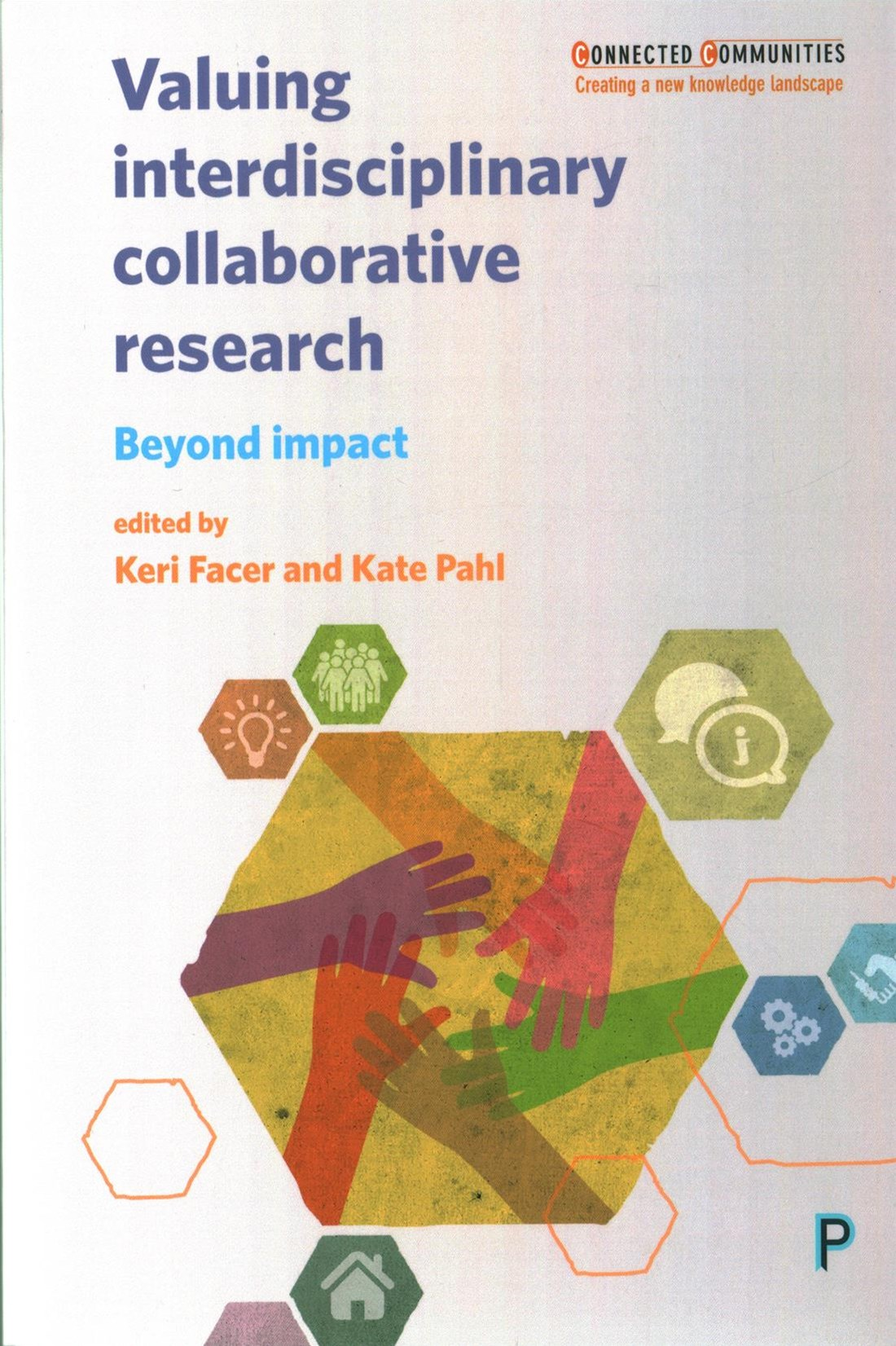 Valuing interdisciplinary collaborative research