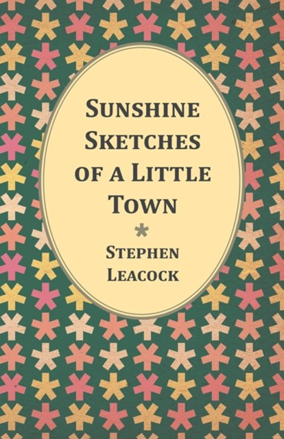 (ebook) Sunshine Sketches of a Little Town