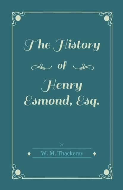 (ebook) History of Henry Esmond, Esq.