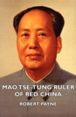 (ebook) Mao Tse-Tung Ruler of Red China