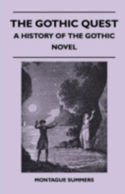(ebook) Gothic Quest - A History of the Gothic Novel