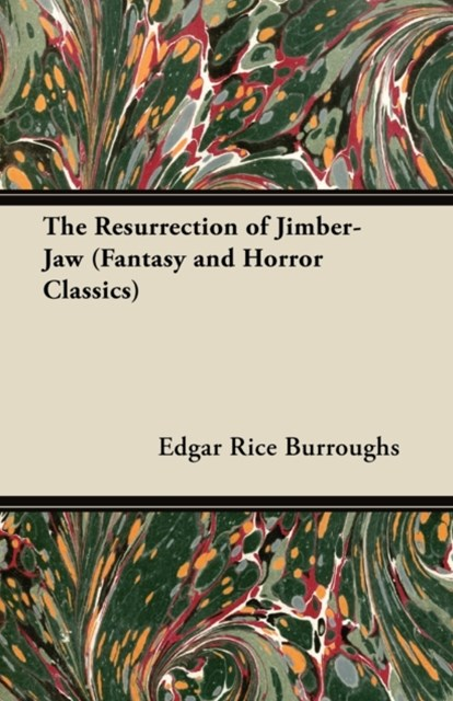 (ebook) Resurrection of Jimber-Jaw (Fantasy and Horror Classics)