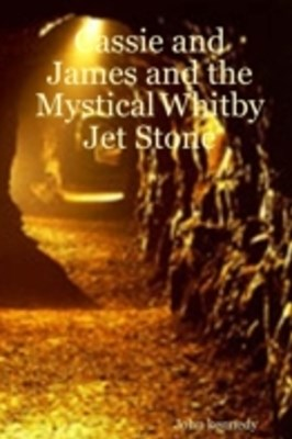 (ebook) Cassie and James and the Mystical Whitby Jet Stone