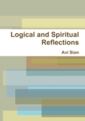 (ebook) Logical and Spiritual Reflections