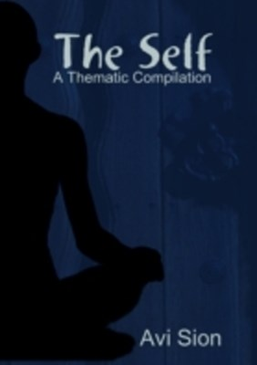 (ebook) Self: A Thematic Compilation